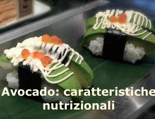 Avocado: caratteristiche nutrizionali